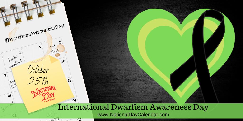 International Dwarfism Awareness Day - October 25