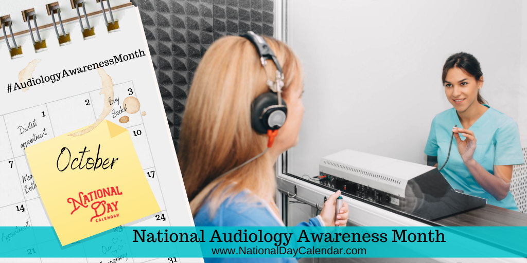 National Audiology Awareness Month - October