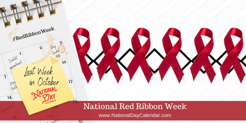 National Red Ribbon Week - Last Week in October