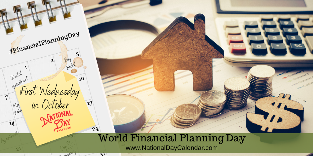 World Financial Planning Day - First Wednesday in October