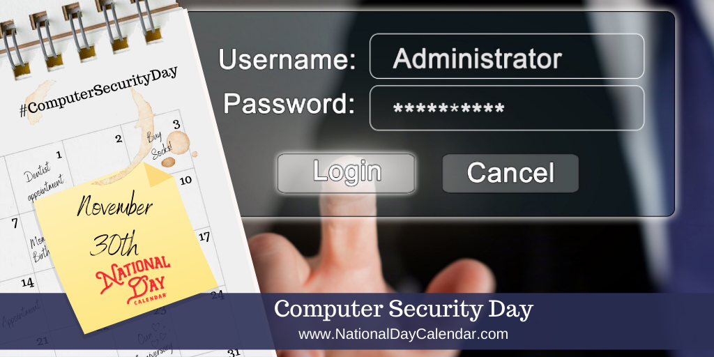 Computer Security Day - November 30
