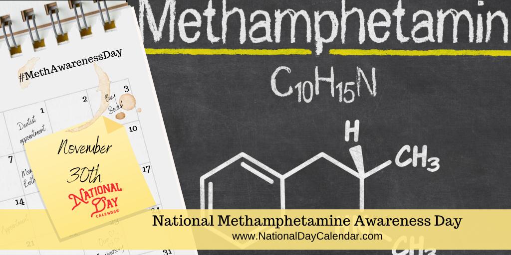 National Methamphetamine Awareness Day - November 30