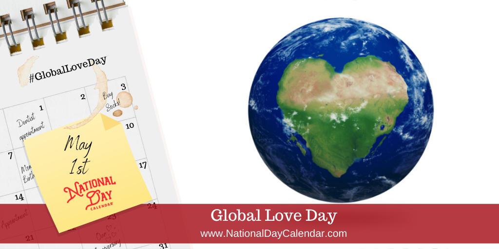 Global Love Day - May 1