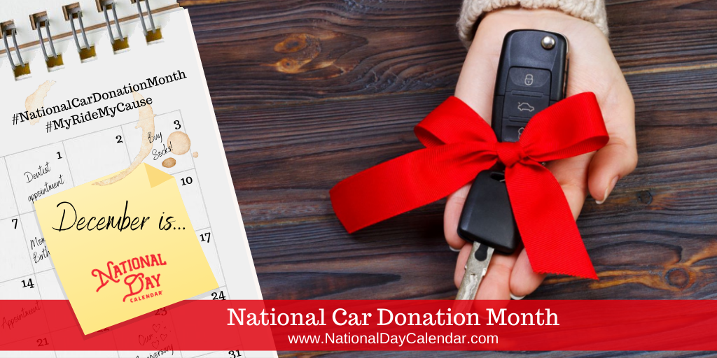 National Car Donation Month - December