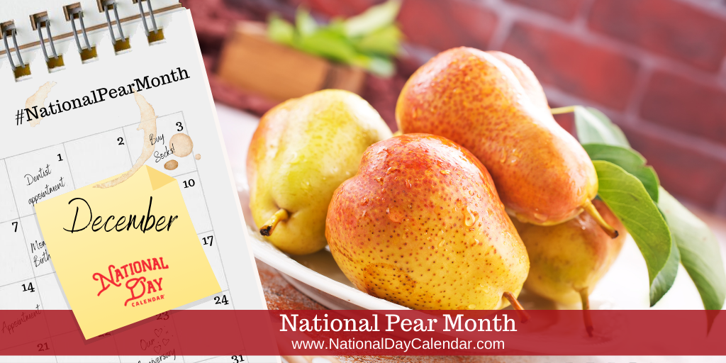 National Pear Month - December