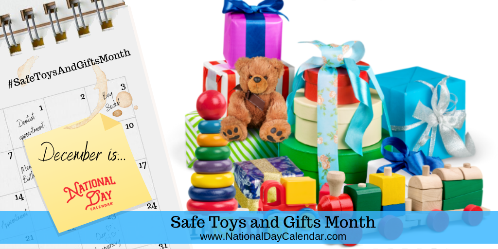 Safe Toys and Gifts Month - December