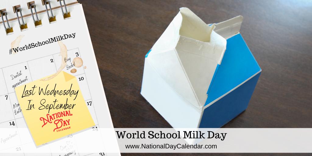 World School Milk Day - Last Wednesday in September