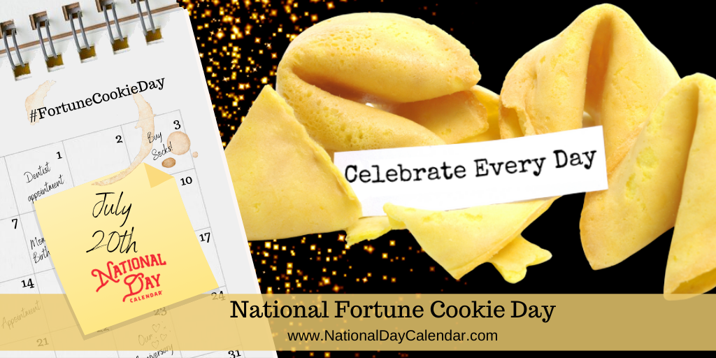 National Fortune Cookie Day - July 20th