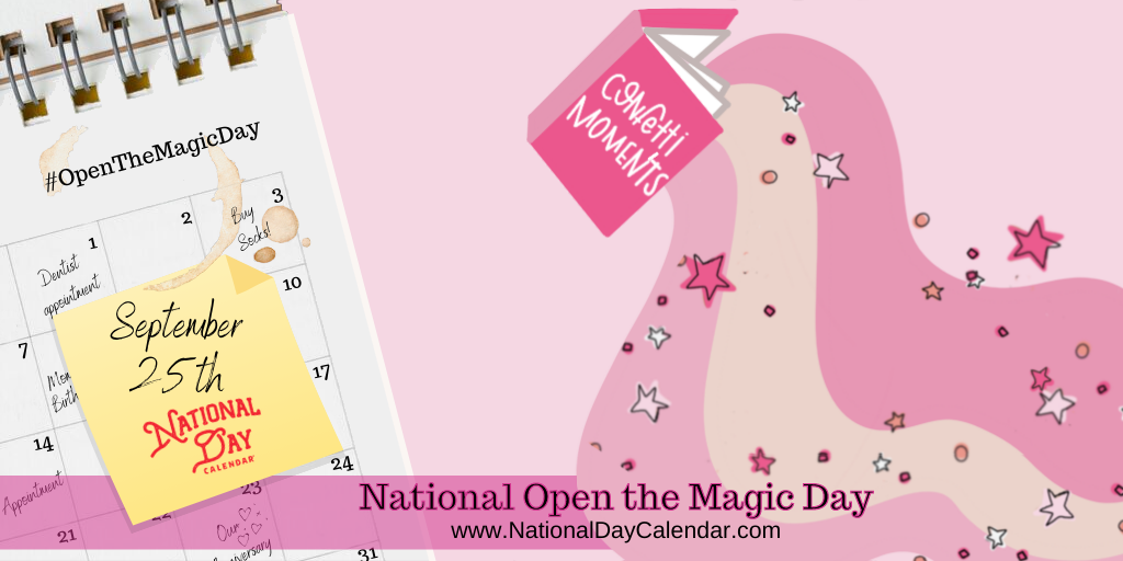 National Open the Magic Day - September 25th