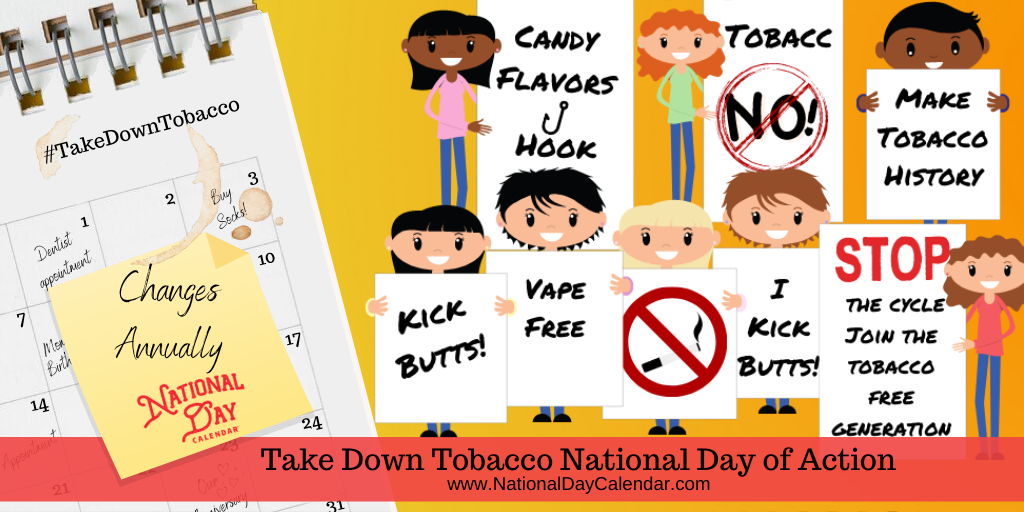 Take Down Tobacco Day of Action – Changes Annually