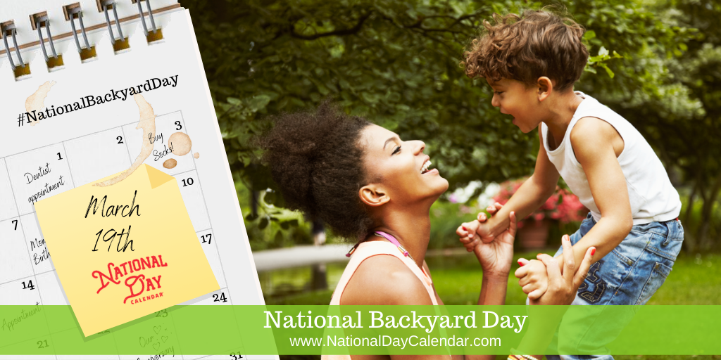 National Backyard Day - March 19th