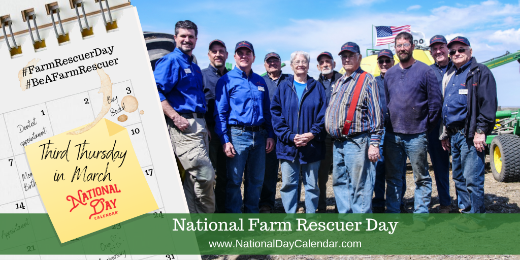 National Farm Rescuer Day - Third Thursday in March