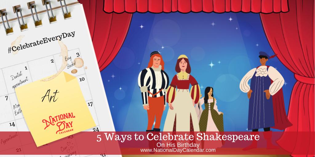5 Ways to Celebrate Shakespeare