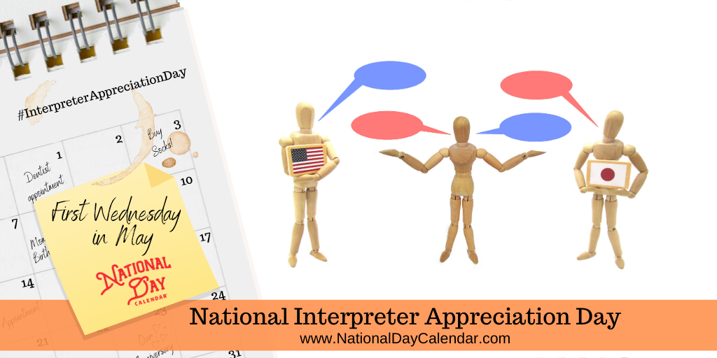 National Interpreter Appreciation Day - First Wednesday in May