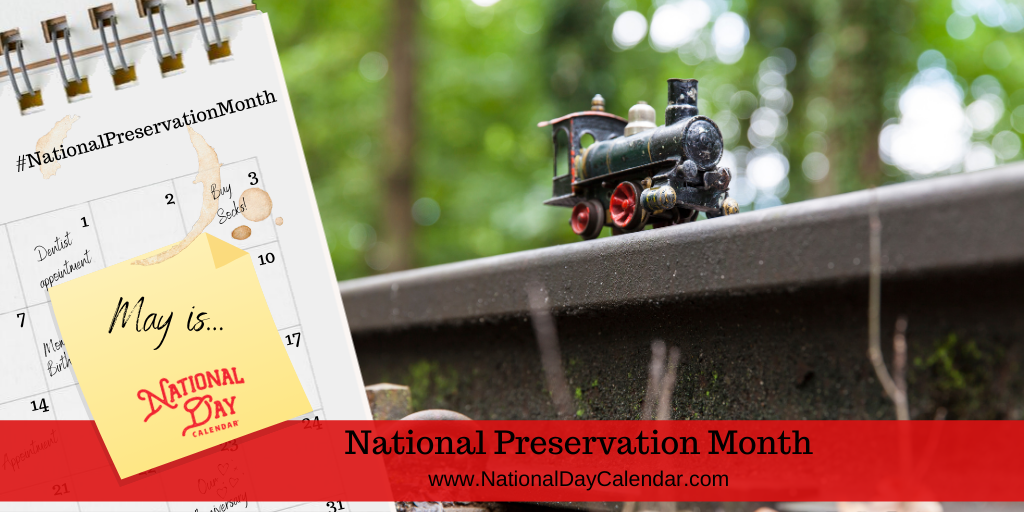 National Preservation Month - May