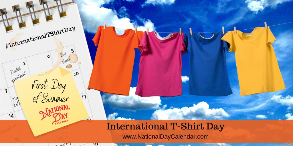 International T-shirt Day - First Day of Summer