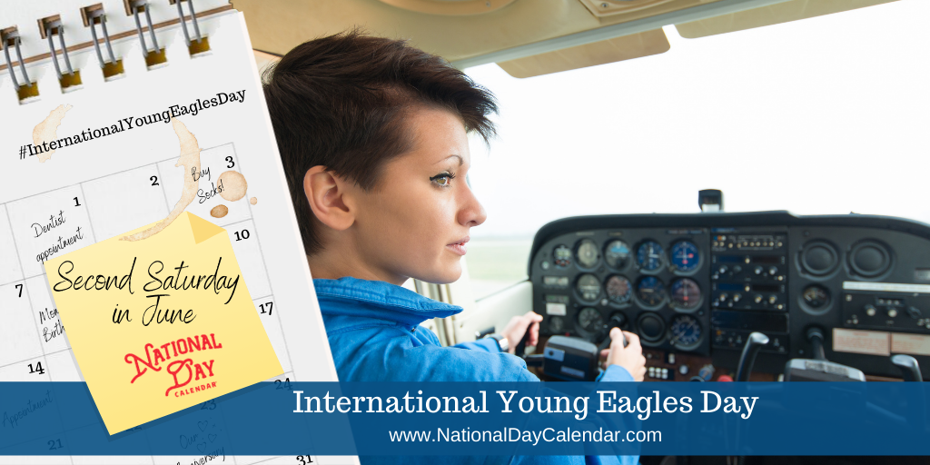 International Young Eagles Day - Second Sat in June