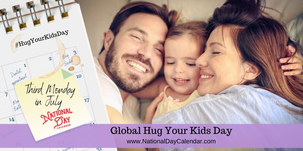 Global Hug Your Kids Day - July 19