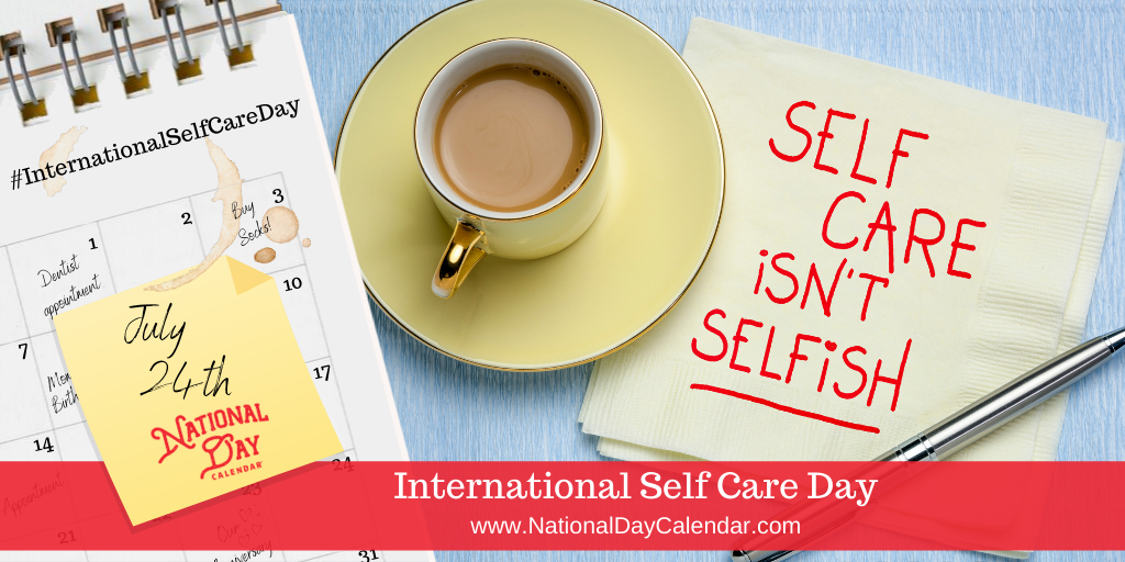 International Self Care Day - July 24