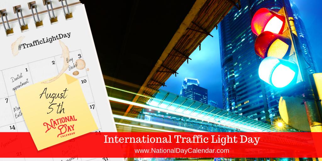 International Traffic Light Day - August 5