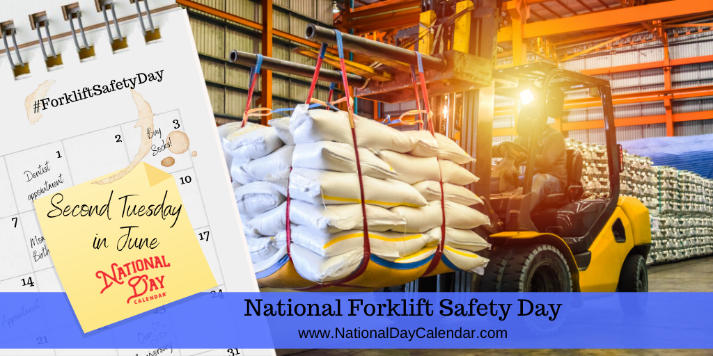 National Forklift Safety Day - Second Tuesday in June