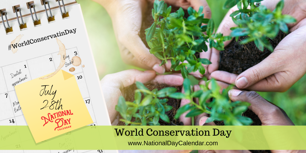 World Conservation Day - July 28