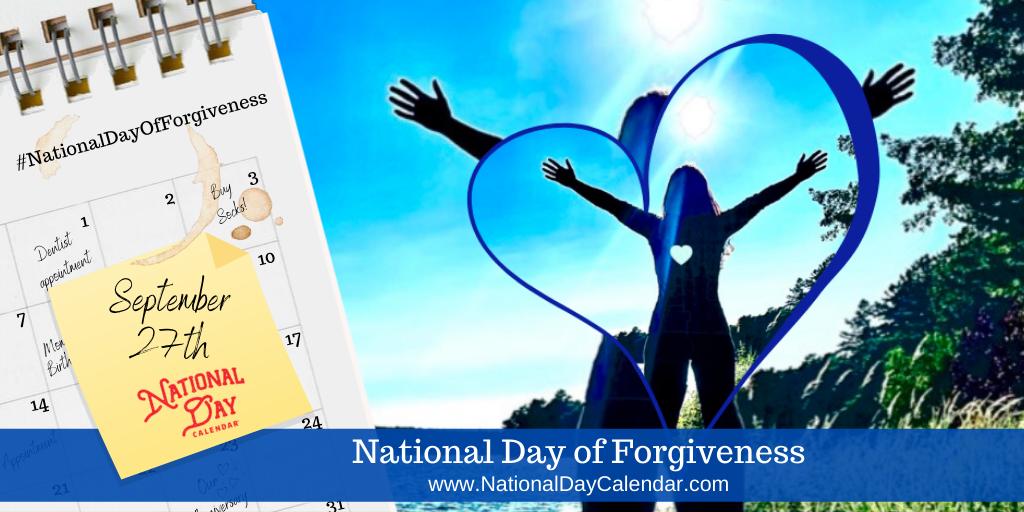 NATIONAL DAY OF FORGIVENESS – September 27