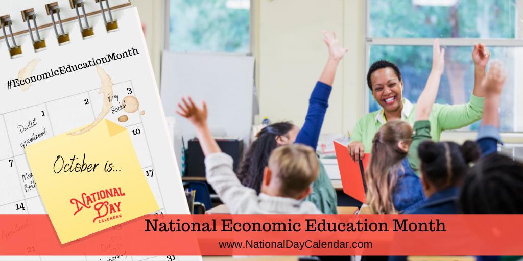 NATIONAL ECONOMIC EDUCATION MONTH – October