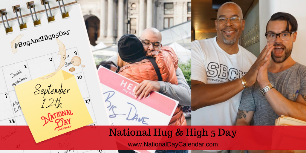 NEW DAY PROCLAMATION | NATIONAL HUG AND HIGH FIVE DAY – September 12