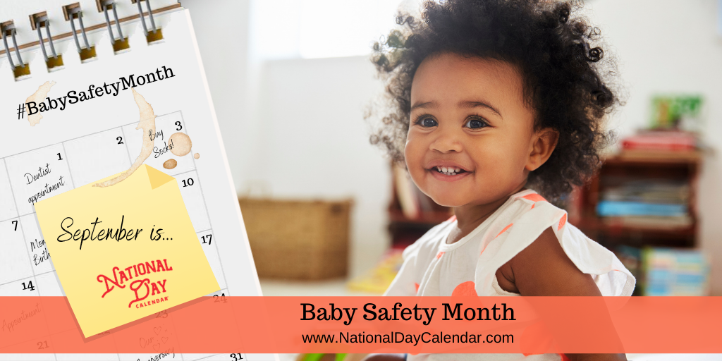 Baby Safety Month - September