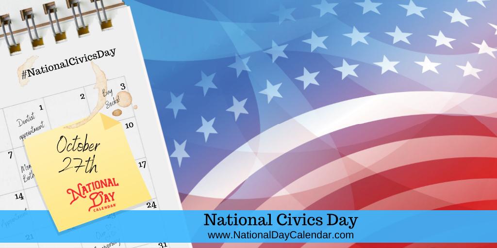 National Civics Day - October 27