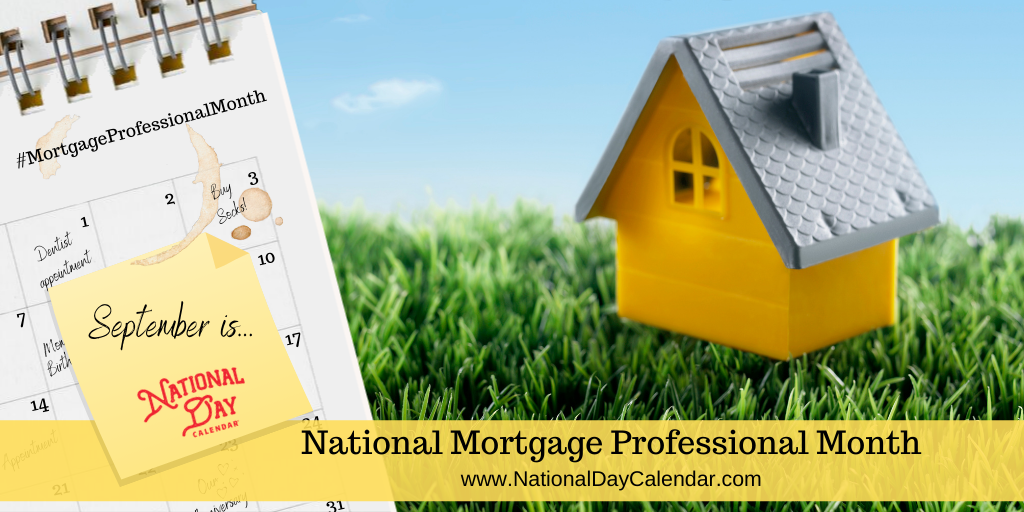 National Mortgage Professional Month - September