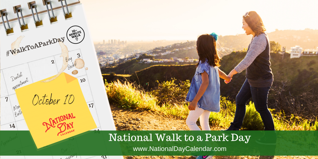 Walk to a Park Day - October 10
