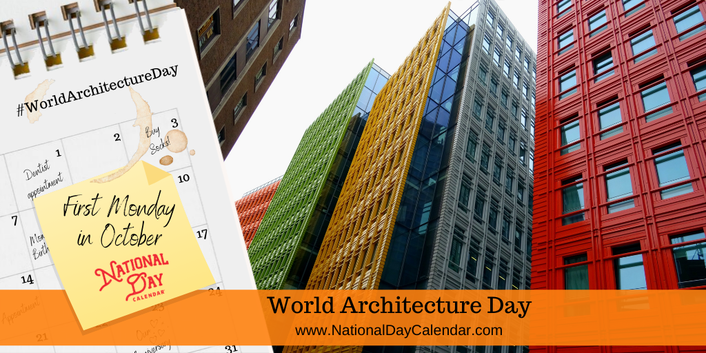 World Architecture Day - First Monday in October