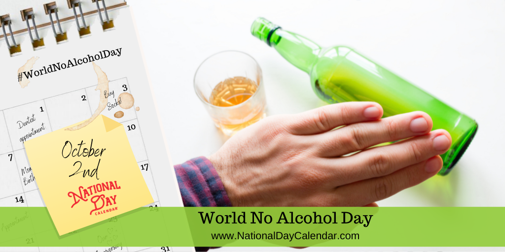 World No Alcohol Day - October 2