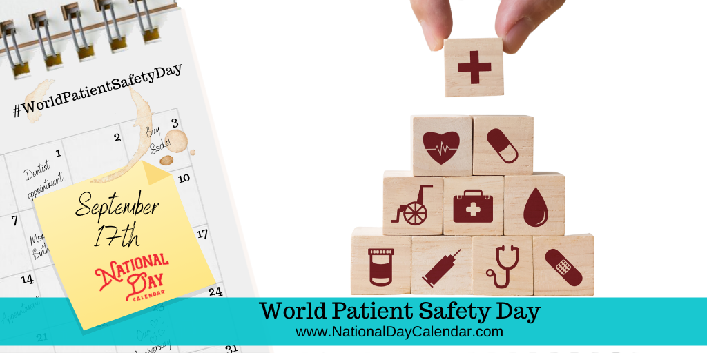 World Patient Safety Day - September 17