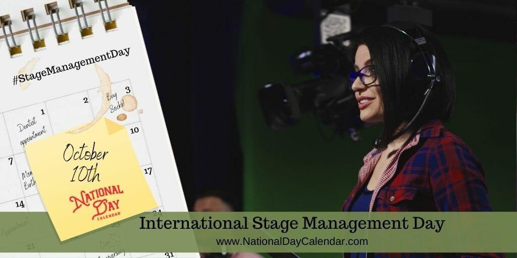 International Stage Management Day - October 10