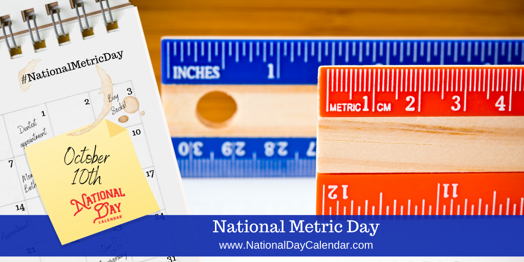 National Metric Day - October 10
